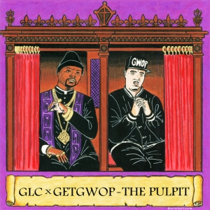 00 - GLC_Get_Gwop_The_Pulpit-front-large