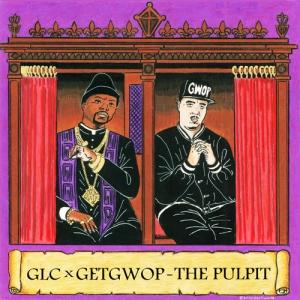 00 - GLC_Get_Gwop_The_Pulpit-front-large